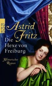 Hexenverfolgung Historix-Tours Die Hexe von Freiburg