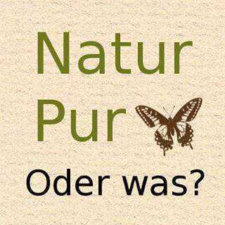 Natur Pur - Oder Was? Ausgabe 1 Erste Seite